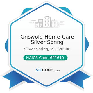 Griswold Home Care Silver Spring - NAICS Code 621610 - Home Health Care Services