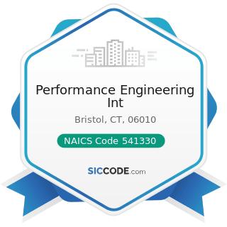 Performance Engineering Int - NAICS Code 541330 - Engineering Services