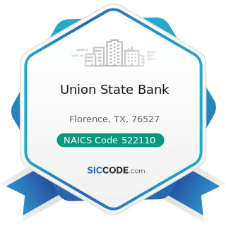 Union State Bank - NAICS Code 522110 - Commercial Banking