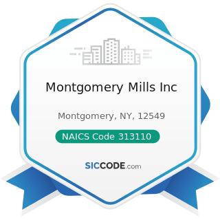 Montgomery Mills Inc - NAICS Code 313110 - Fiber, Yarn, and Thread Mills