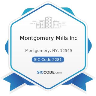 Montgomery Mills Inc - SIC Code 2281 - Yarn Spinning Mills