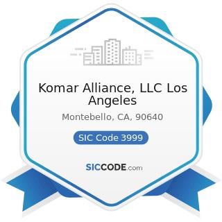 Komar Alliance, LLC Los Angeles - SIC Code 3999 - Manufacturing Industries, Not Elsewhere...