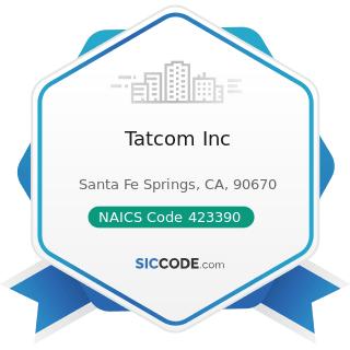 Tatcom Inc - NAICS Code 423390 - Other Construction Material Merchant Wholesalers
