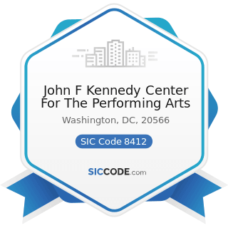 John F Kennedy Center For The Performing Arts - SIC Code 8412 - Museums and Art Galleries