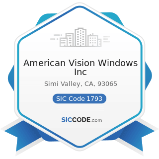 American Vision Windows Inc - SIC Code 1793 - Glass and Glazing Work