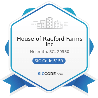 House of Raeford Farms Inc - SIC Code 5159 - Farm-Product Raw Materials, Not Elsewhere Classified