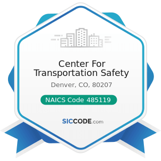 Center For Transportation Safety - NAICS Code 485119 - Other Urban Transit Systems