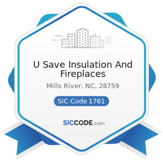 U Save Insulation And Fireplaces - SIC Code 1761 - Roofing, Siding, and Sheet Metal Work