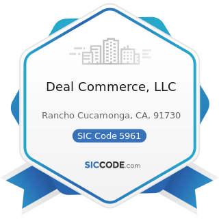 Deal Commerce, LLC - SIC Code 5961 - Catalog and Mail-Order Houses