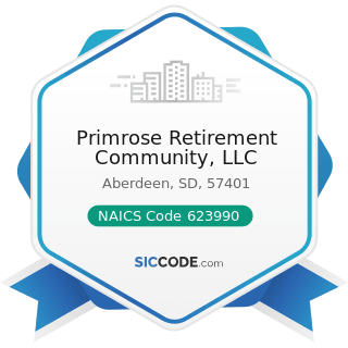 Primrose Retirement Community, LLC - NAICS Code 623990 - Other Residential Care Facilities