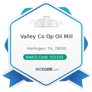 Valley Co Op Oil Mill - NAICS Code 311225 - Fats and Oils Refining and Blending