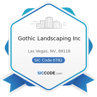 Gothic Landscaping Inc - SIC Code 0782 - Lawn and Garden Services