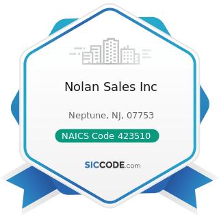 Nolan Sales Inc - NAICS Code 423510 - Metal Service Centers and Other Metal Merchant Wholesalers