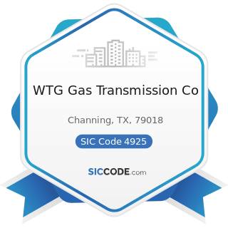 WTG Gas Transmission Co - SIC Code 4925 - Mixed, Manufactured, or Liquefied Petroleum Gas...