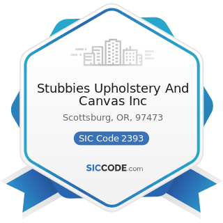 Stubbies Upholstery And Canvas Inc - SIC Code 2393 - Textile Bags
