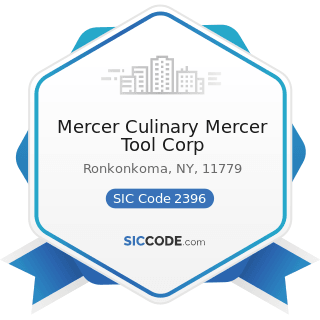 Mercer Culinary Mercer Tool Corp - SIC Code 2396 - Automotive Trimmings, Apparel Findings, and...