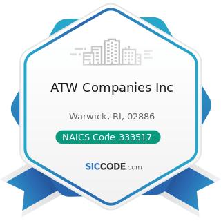 ATW Companies Inc - NAICS Code 333517 - Machine Tool Manufacturing