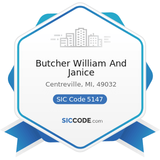 Butcher William And Janice - SIC Code 5147 - Meats and Meat Products