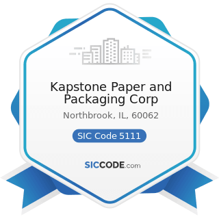 Kapstone Paper and Packaging Corp - SIC Code 5111 - Printing and Writing Paper