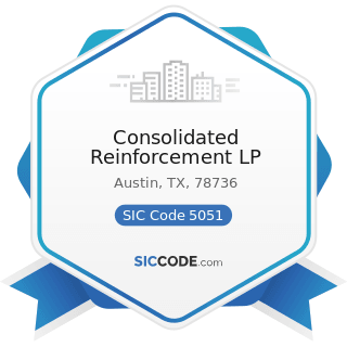 Consolidated Reinforcement LP - SIC Code 5051 - Metals Service Centers and Offices