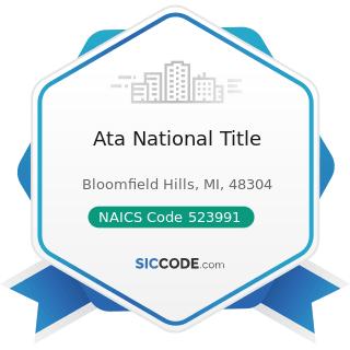 Ata National Title - NAICS Code 523991 - Trust, Fiduciary, and Custody Activities