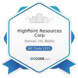 HighPoint Resources Corp - SIC Code 1311 - Crude Petroleum and Natural Gas