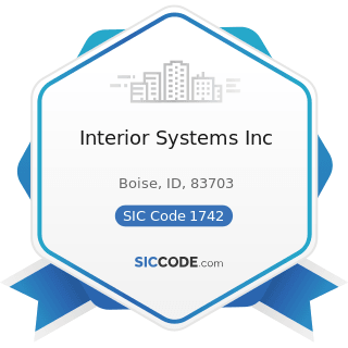 Interior Systems Inc - SIC Code 1742 - Plastering, Drywall, Acoustical, and Insulation Work