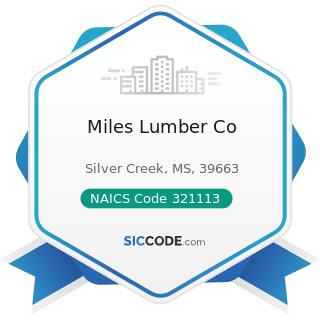 Miles Lumber Co - NAICS Code 321113 - Sawmills