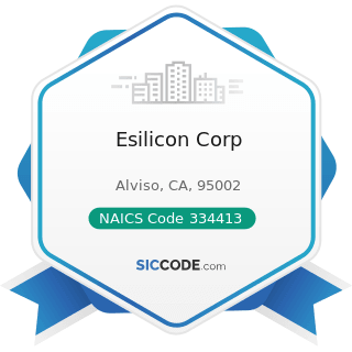Esilicon Corp - NAICS Code 334413 - Semiconductor and Related Device Manufacturing