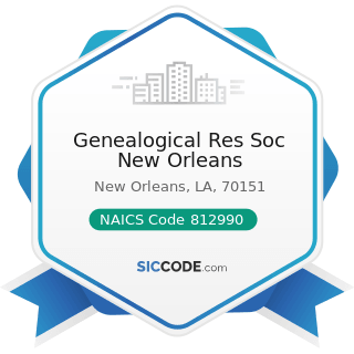 Genealogical Res Soc New Orleans - NAICS Code 812990 - All Other Personal Services