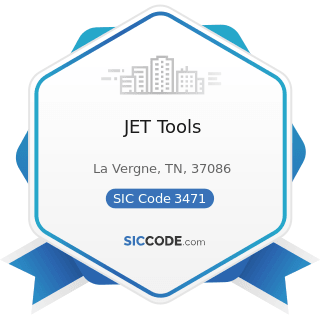 JET Tools - SIC Code 3471 - Electroplating, Plating, Polishing, Anodizing, and Coloring