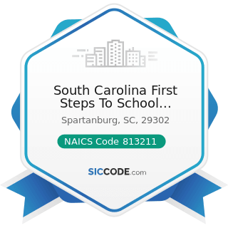 South Carolina First Steps To School Readiness Board of Trus - NAICS Code 813211 - Grantmaking...