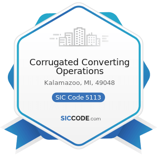 Corrugated Converting Operations - SIC Code 5113 - Industrial and Personal Service Paper