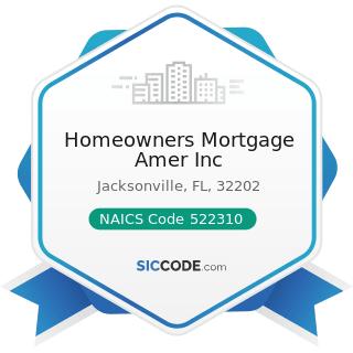 Homeowners Mortgage Amer Inc - NAICS Code 522310 - Mortgage and Nonmortgage Loan Brokers