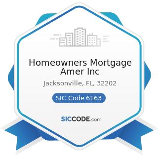 Homeowners Mortgage Amer Inc - SIC Code 6163 - Loan Brokers
