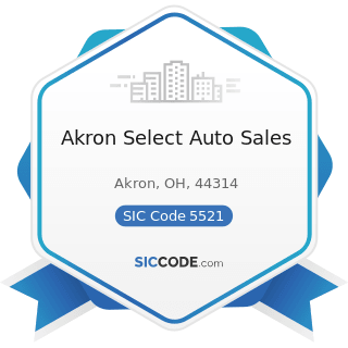 Akron Select Auto Sales - SIC Code 5521 - Motor Vehicle Dealers (Used Only)