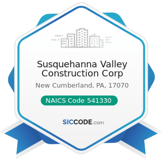 Susquehanna Valley Construction Corp - NAICS Code 541330 - Engineering Services