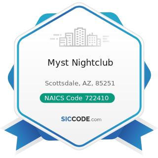 Myst Nightclub - NAICS Code 722410 - Drinking Places (Alcoholic Beverages)