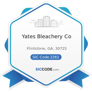 Yates Bleachery Co - SIC Code 2261 - Finishers of Broadwoven Fabrics of Cotton