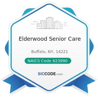 Elderwood Senior Care - NAICS Code 623990 - Other Residential Care Facilities