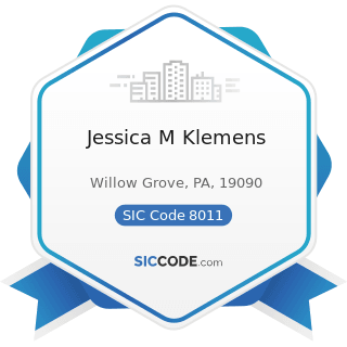 Jessica M Klemens - SIC Code 8011 - Offices and Clinics of Doctors of Medicine