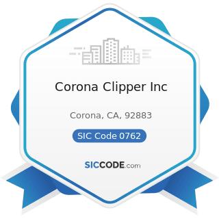 Corona Clipper Inc - SIC Code 0762 - Farm Management Services