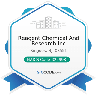 Reagent Chemical And Research Inc - NAICS Code 325998 - All Other Miscellaneous Chemical Product...