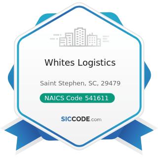 Whites Logistics - NAICS Code 541611 - Administrative Management and General Management...