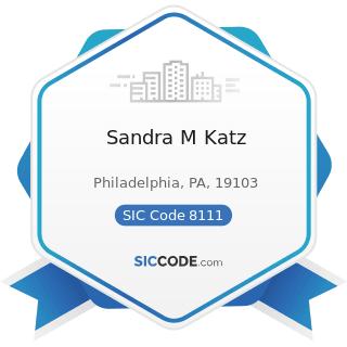 Sandra M Katz - SIC Code 8111 - Legal Services