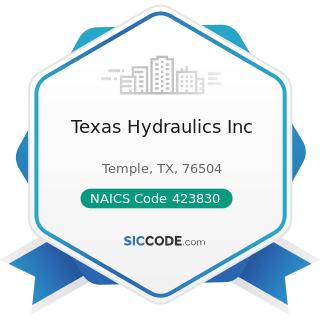 Texas Hydraulics Inc - NAICS Code 423830 - Industrial Machinery and Equipment Merchant...