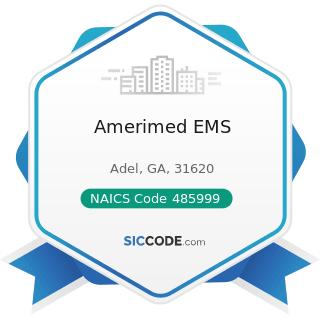 Amerimed EMS - NAICS Code 485999 - All Other Transit and Ground Passenger Transportation