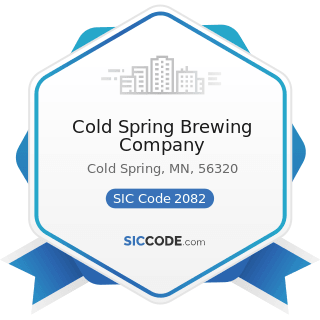 Cold Spring Brewing Company - SIC Code 2082 - Malt Beverages