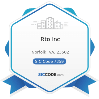 Rto Inc - SIC Code 7359 - Equipment Rental and Leasing, Not Elsewhere Classified