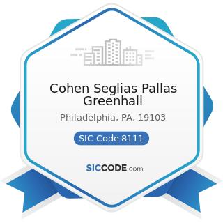 Cohen Seglias Pallas Greenhall - SIC Code 8111 - Legal Services
